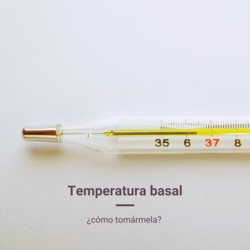 ¿Cómo tomarme la temperatura basal?